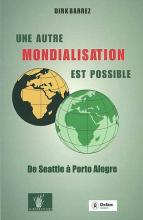 cover Une autre mondialisation est possible. De Seattle à Porto Alegre - livre