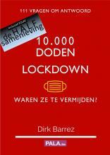 10000 doden & lockdown. Waren ze te vermijden?